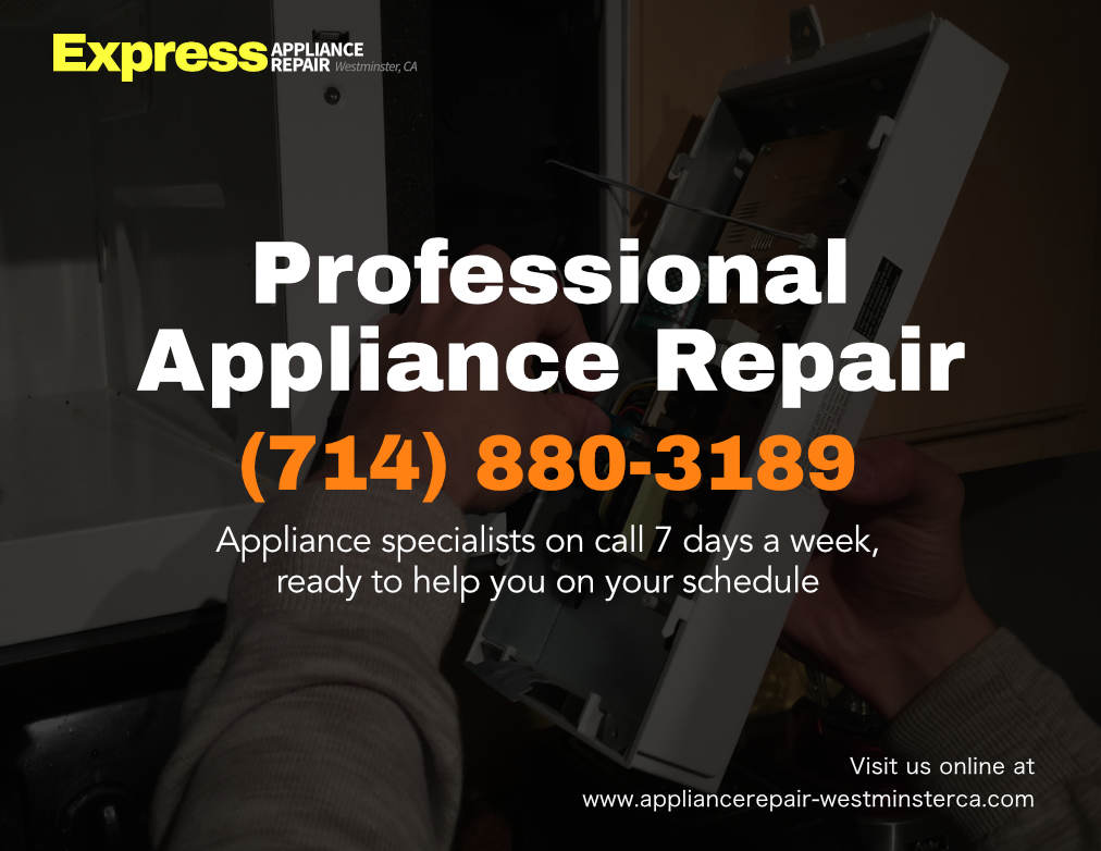 Express Appliance Repair Of Westminster 714 880 3189